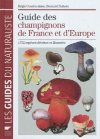 Guide des champignons de France et d'Europe (Courtecuisse)
